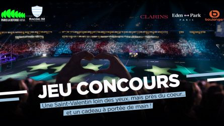 Concours Saint-Valentin 2021 de Paris La Défense Arena et du Racing 92
